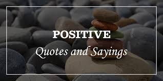 powerful positive quotes and sayings will double your