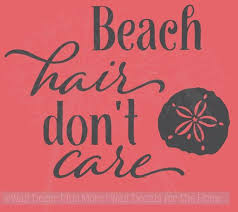 Beach Hair Don T Care With Sea Shell Summer Quotes Wall Decals Sticker