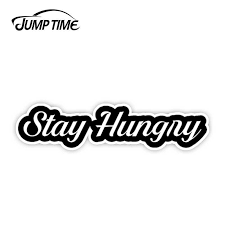 Jump Time 13cm X 4 1cm Stay Hungry Jdm Funny Hustler Racing Drifting Dope Vinyl Decal Sticker Funny Sticker Wall Car Accessories Car Stickers Aliexpress