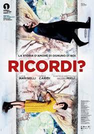 Ricordi?, trama e poster ufficiale della storia d'amore con Luca ...