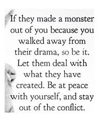 best thing i ever did is walk away from the constant drama