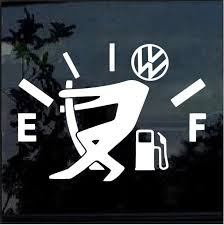 Vw Volkswagen Funny Gas Gauge Window Decal Sticker Custom Sticker Shop