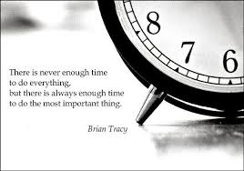 great time quotes there is never enough time to do everything