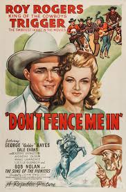 Don T Fence Me In 1945 Movie Poster