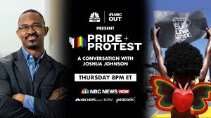 Pride + Protest: A Conversation With Joshua Johnson | NBC News - YouTube