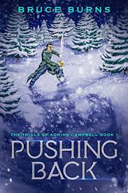 Pushing Back (The Trials of Adrian Campbell Book 1) - Kindle ...