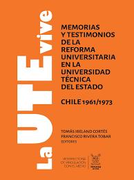 2016 La Ute Vive Ireland Y Rivera Editores Universidad Chile