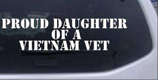 Proud Daughter Of A Vietnam Vet Car Or Truck Window Decal Sticker Rad Dezigns