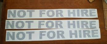 3 Black Not For Hire Decal Kit Us Dot Approved Size Rainbowlands Lk