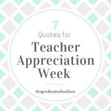 inspiring quotes for teacher appreciation week