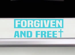 Forgiven And Free Bumper Sticker Forgiven Car Decal Etsy