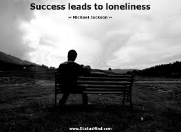 success leads to loneliness com