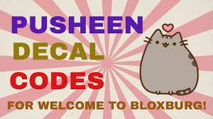 Pusheen Decal Codes Welcome To Bloxburg Youtube