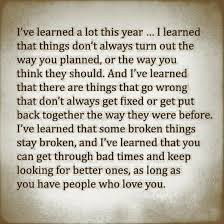 I've learned a lot this year. I learned that things don't always ...