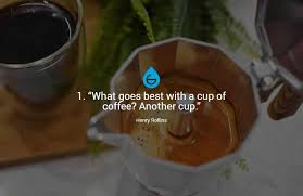 clever funny coffee quotes grosche