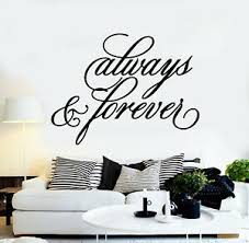 Vinyl Wall Decal Always And Forever Inspiring Romantic Words Stickers G1416 Ebay
