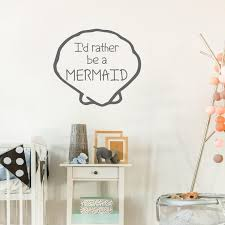 I D Rather Be A Mermaid Wall Decal Ocean Theme Decor For Etsy