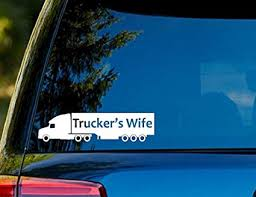 Amazon Com T1248 Truckers Wife Decal Sticker 6 50 X 2 25 Easy To Apply Instructions Included Premium 6 Year Vinyl Sharpshooter Decals Arts Crafts Sewing