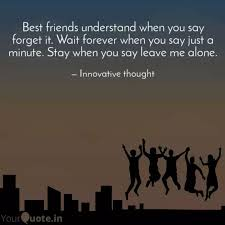 best friends understand w quotes writings by shubam shaw
