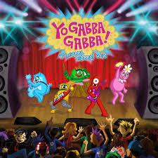 Yo Gabba Gabba! (Children's) - Pandora