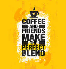 coffee and friends quotes vector images