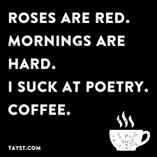 what coffee do you like coffee quotes funny coffee quotes