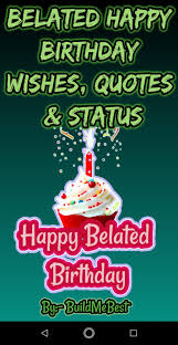 belated birthday wishes best greeting card quotes for android
