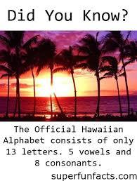 hawaii hawaii super fun facts
