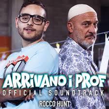 Rocco Hunt – Arrivano i prof Lyrics