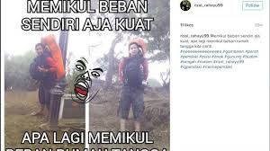meme pendaki gunung dari pencari foto profil hingga hobi bawa