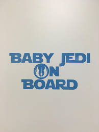 Buy Cmi276 Baby Jedi On Board Decal Sticker Inspired By Star Wars Perfect For Back Car Window Or On Car Body 7 25 X 3 25 Light Blue In Cheap Price On Alibaba Com