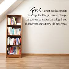 God Grant Me The Serenity To Accept Vinyl Wall Decal Wall Quote Wall Da C Cor