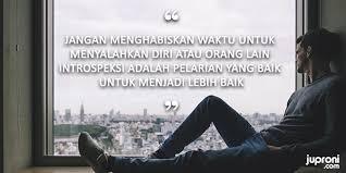 kata kata bijak tentang introspeksi diri sendiri quotes