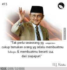 b j habibie quotes for fun only