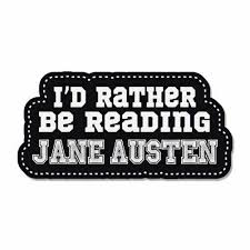 I D Rather Be Reading Jane Austen Read Library Car Bumper Sticker Decal 6 X 3 For Sale Online Ebay