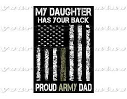 Proud Army Dad My Daughter Has Your Back Plastic Sticker Bumper Windshield Ebay