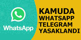 Kamu çalışanlarına WhatsApp yasağı geldi