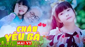 Cháu Yêu Bà ✿ Thần Đồng Âm Nhạc Việt Nam Bé MAI VY ...