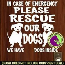 Rescue Our Dogs Emergency Vinyl Decal Sticker Dog Pet Front Door Window Sign Ebay
