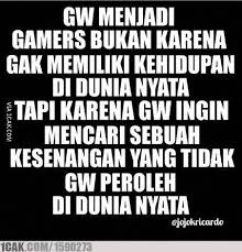 quotes bagi para gamers 😂 for fun only