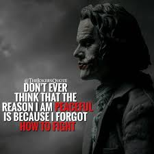 i know that s right joker quotes villain quote best joker quotes