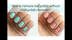 nail polish without nail polish remover