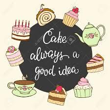 Torta Siempre Es Una Buena Idea Poner Letras Y Postre Dulce