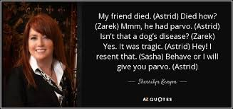 sherrilyn kenyon quote my friend died astrid died how zarek