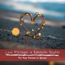 example love messages and r tic quotes for a partner holidappy