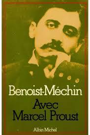 Avec Marcel Proust - Jacques Benoist-Mechin, Jacques Benoist ...