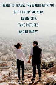 check out the best couple travel quotes this article has sections