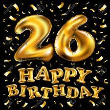 Vector Feliz Cumpleanos 26 Celebracion Globos De Oro Y Brillos