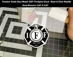 Iaff Firefighter Inside Window Mount Decal Silver Metallic Sticker 3 7 Inch 0208 Ebay