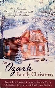 An Ozark Family Christmas by Janet Lee Barton, Jeanie Smith Cash, Christine  Lynxwiler and Kathleen Miller